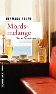 Hermann Bauer: Mordsmelange, Buch