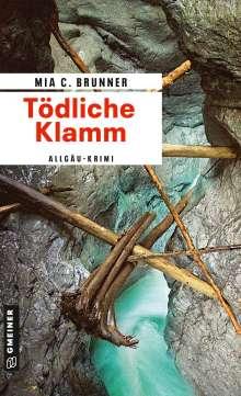 Mia C. Brunner: Tödliche Klamm, Buch
