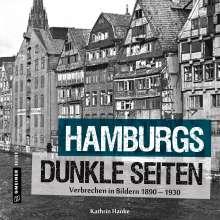 Kathrin Hanke: Hamburgs dunkle Seiten, Buch