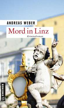 Andreas Weber: Mord in Linz, Buch