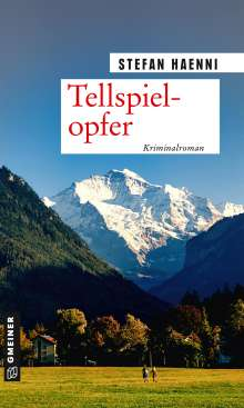 Stefan Haenni: Tellspielopfer, Buch
