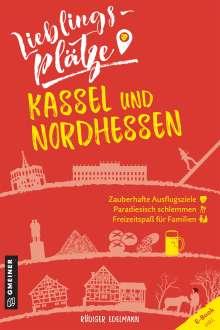 Rüdiger Edelmann: Lieblingsplätze Kassel und Nordhessen, Buch