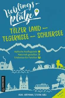 Heike Hoffmann: Lieblingsplätze Tölzer Land - Tegernsee - Schliersee, Buch