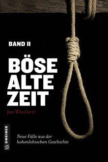 Jan Wiechert: Böse alte Zeit 2, Buch