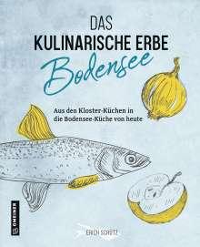 Erich Schütz: Das kulinarische Erbe des Bodensees, Buch