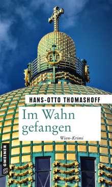 Hans-Otto Thomashoff: Im Wahn gefangen, Buch