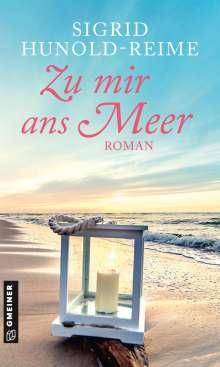 Sigrid Hunold-Reime: Zu mir ans Meer, Buch