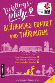 Lea Teschauer: Lieblingsplätze Blühendes Erfurt und Thüringen, Buch