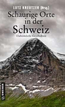 Silvia Götschi: Schaurige Orte in der Schweiz, Buch