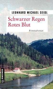Leonhard Michael Seidl: Schwarzer Regen Rotes Blut, Buch