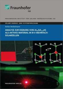 Stefan Heckelmann: Analyse zur Eignung von AlxGa1-xAs als aktives Material in III-V Mehrfachsolarzellen, Buch