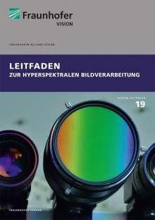 Leitfaden zur hyperspektralen Bildverarbeitung., Buch