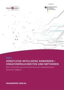 Claudia Dukino: Künstliche Intelligenz anwenden - Einsatzmöglichkeiten und Methoden., Buch