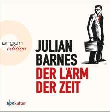 Julian Barnes: Der Lärm der Zeit, 5 CDs