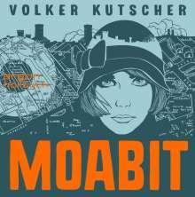 Volker Kutscher: Moabit, 2 CDs