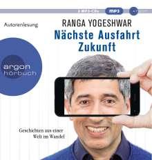 Ranga Yogeshwar: Nächste Ausfahrt Zukunft, 2 CDs