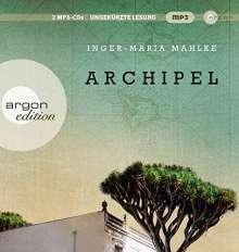 Inger-Maria Mahlke: Archipel, 2 CDs