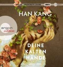 Han Kang: Deine kalten Hände, CD