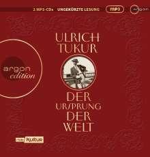 Ulrich Tukur: Der Ursprung der Welt, 2 MP3-CDs