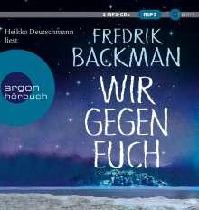 Fredrik Backman: Wir gegen euch, 2 CDs