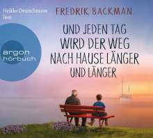 Fredrik Backman: Und jeden Tag wird der Weg nach Hause länger und länger, 2 CDs