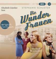 Stephanie Schuster: Die Wunderfrauen, 2 Diverse
