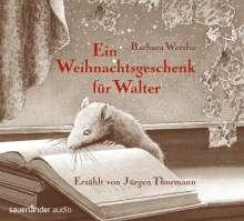Barbara Wersba: Ein Weihnachtsgeschenk für Walter, CD