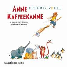 Fredrik Vahle: Anne Kaffeekanne, CD