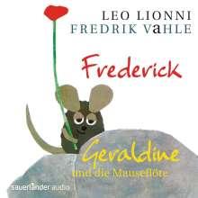 Fredrik Vahle: Frederick / Geraldine und die Mauseflöte, CD