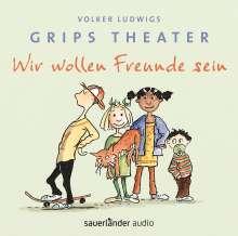 Volker Ludwig: Wir wollen Freunde sein, CD