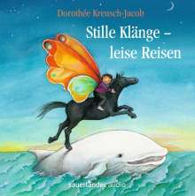 Dorothee Kreusch-Jacob: Stille Klänge - Leise Reisen, CD