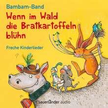 Bambam-Band: Wenn im Wald die Bratkartoffeln blüh'n, CD