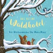 Kallie George: Das kleine Waldhotel - Ein Winterwunder für Mona Maus, 2 CDs