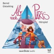 Bernd Gieseking: Ab nach Paris, CD