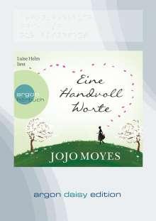 Jojo Moyes: Eine Handvoll Worte (DAISY Edition), MP3-CD