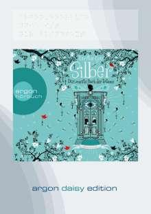 Kerstin Gier: Silber - Das zweite Buch der Träume (DAISY Edition), MP3-CD