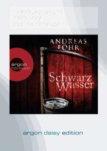 Andreas Föhr: Schwarzwasser (DAISY Edition), MP3-CD