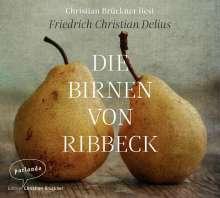 Friedrich Christian Delius: Die Birnen von Ribbeck, 3 CDs