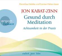 Jon Kabat-Zinn: Gesund durch Meditation, 2 CDs
