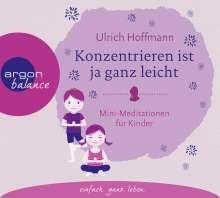 Ulrich Hoffmann: Konzentrieren ist ja ganz leicht, CD
