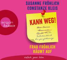 Constanze Kleis: Kann weg! Frau Fröhlich räumt auf, 3 CDs