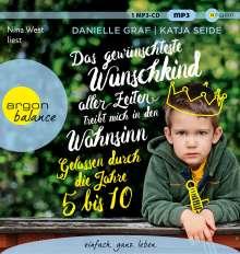 Danielle Graf: Das gewünschteste Wunschkind aller Zeiten treibt mich in den Wahnsinn, MP3-CD