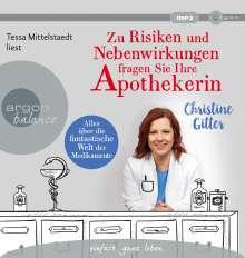 Christine Gitter: Zu Risiken und Nebenwirkungen fragen Sie Ihre Apothekerin, MP3-CD