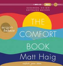 Matt Haig: The Comfort Book - Gedanken, die mir Hoffnung machen, MP3-CD