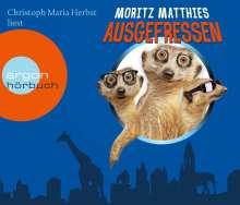 Moritz Matthies: Ausgefressen (Hörbestseller), CD