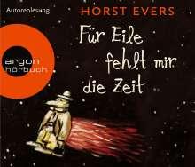 Horst Evers: Für Eile fehlt mir die Zeit (Hörbestseller), 4 CDs