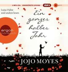Jojo Moyes: Ein ganzes halbes Jahr (Hörbestseller), CD