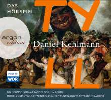 Daniel Kehlmann: Tyll, 3 CDs