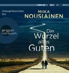 Miika Nousiainen: Die Wurzel alles Guten, MP3-CD