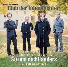 Reinhardt Repkes Club Der toten Dichter: So und nicht anders (180g) (45 RPM), 2 LPs